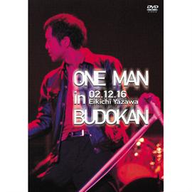 矢沢永吉 - ONE MAN in BUDOKAN EIKICHI YAZAWA CONCERT TOUR 2002