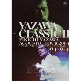 矢沢永吉 - YAZAWA CLASSIC Ⅱ