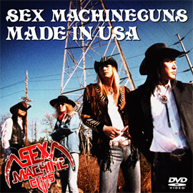 SEX MACHINEGUNS - MADE IN USA