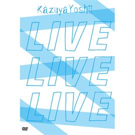 吉井和哉 - KAZUYA YOSHII LIVE DVD BOX「LIVE LIVE LIVE」