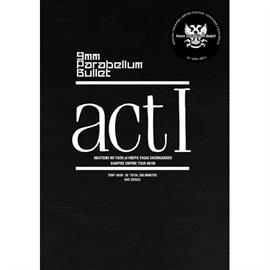 9mm Parabellum Bullet - act Ⅰ