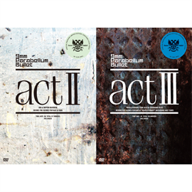 9mm Parabellum Bullet - 「act Ⅱ + Ⅲ」(合併号)