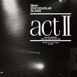 9mm Parabellum Bullet - 「act Ⅱ」
