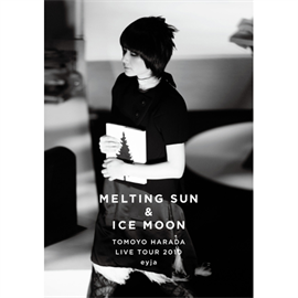 原田知世 - MELTING SUN & ICE MOON - TOMOYO HARADA LIVE TOUR 2010 eyja -