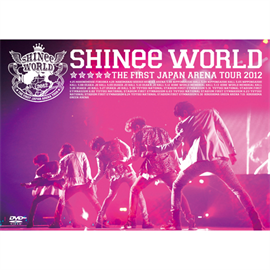"SHINee - SHINee THE FIRST JAPAN ARENA TOUR ""SHINee WORLD 2012"""