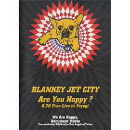 BLANKEY JET CITY - Are You Happy?