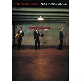 ナット・キング・コール - ザ・ワールド・オブ・ナット・キング・コール DVD