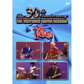 ベンチャーズ - 結成30周年記念 ベンチャーズ・スーパー・セッション / The 30th anniversary The Ventures Super Session