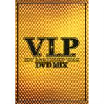 ヴァリアス - V.I.P.-HOT R&B/HIPHOP TRAX - DVD MIX