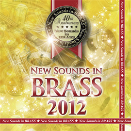 東京佼成ウインドオーケストラ - New Sounds in BRASS 2012
