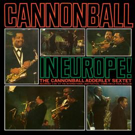 キャノンボール・アダレイ - キャノンボール・イン・ヨーロッパ