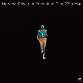 ホレス・シルバー - 27番目の男(イン・パースート・オブ・ザ・27th・マン)