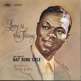 ナット・キング・コール - 恋こそはすべて  <ジャズ名盤物語>