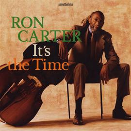 ロン・カーター - イッツ・ザ・タイム / It's The Time