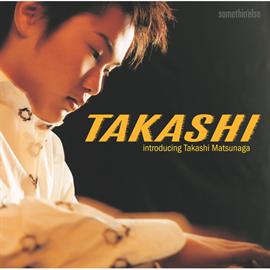 松永貴志 - TAKASHI