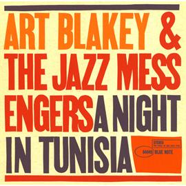 アート・ブレイキー - チュニジアの夜+2