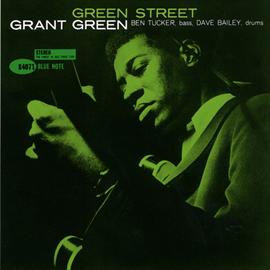 グラント・グリーン - グリーン・ストリート+2