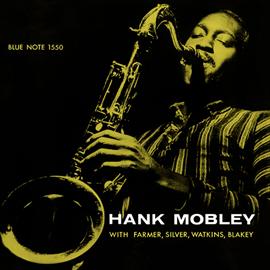 ハンク・モブレー - ハンク・モブレー・クインテット+2
