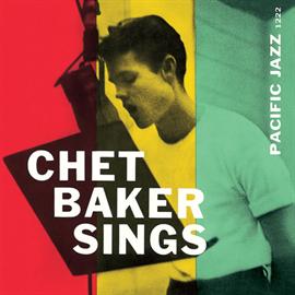 チェット・ベイカー - チェット・ベイカー・シングス / Chet Baker Sings