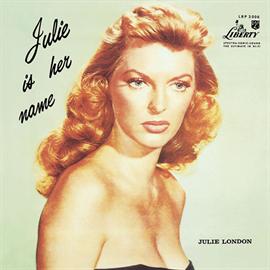 ジュリー・ロンドン - 彼女の名はジュリーVOL.1 / Julie Is Her Name Volume 1