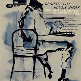 ホレス・シルバー - ブローイン・ザ・ブルース / BLOWIN' THE BLUES AWAY