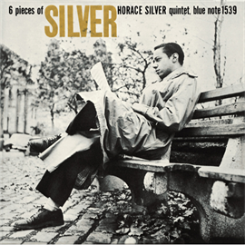ホレス・シルバー - 6 ピーシズ・オブ・シルバー / 6 PIECES OF SILVER