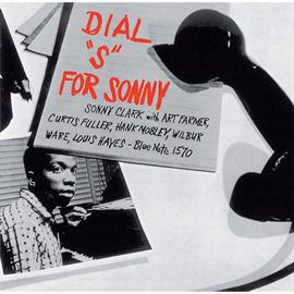 ソニー・クラーク - ダイアル・S・フォー・ソニー / DIAL S FOR SONNY