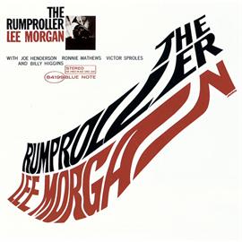 リー・モーガン - ザ・ランプローラー / THE RUMPROLLER