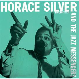 ホレス・シルバー - ホレス・シルヴァー&ザ・ジャズ・メッセンジャーズ / HORACE SILVER AND THE JAZZ MESSENGES