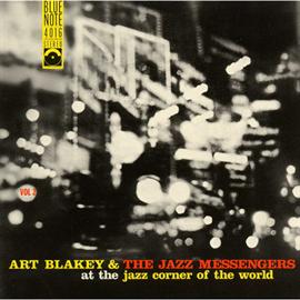 アート・ブレイキー - アット・ザ・ジャズ・コーナー・オブ・ザ・ワールド・Vol.2