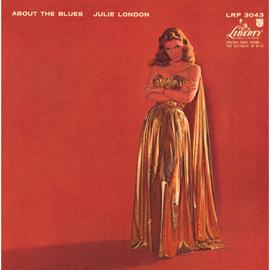 ジュリー・ロンドン - アバウト・ザ・ブルース +4
