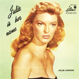 ジュリー・ロンドン - 彼女の名はジュリー Vol.1