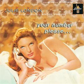 ジュリー・ロンドン - ユア・ナンバー・プリーズ