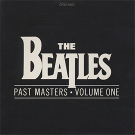 ザ・ビートルズ - パスト・マスターズ Vol.1