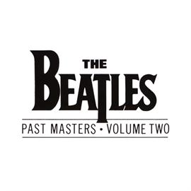 ザ・ビートルズ - パスト・マスターズ VOl.2