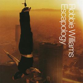 ロビー・ウィリアムス - エスカポロジー(期間限定盤)