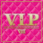 ヴァリアス - V.I.P. - ホット・R&B/ヒップホップ/ダンス・トラックス 8-