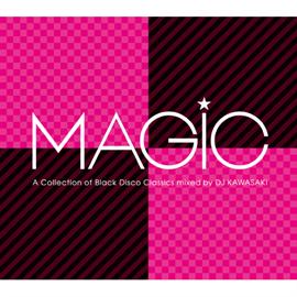 ヴァリアス - MAGIC ~A COLLECTION OF BLACK DISCO CLASSICS mixed by DJ KAWASAKI