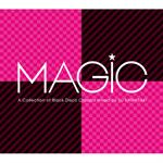 MAGIC ~A COLLECTION OF BLACK DISCO CLASSICS mixed by DJ KAWASAKI