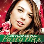 ヴァリアス - クリスマスが100倍楽しくなるパーティー・ミックス