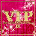 ヴァリアス - V.I.P. -ホット・R&B/ヒップホップ/ダンス・トラックス 9-