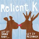 パンク・クリスマス / Let It Snow Baby... Let It Reindeer