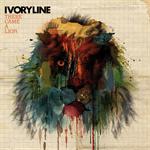 アイヴォリーライン - There Came A Lion