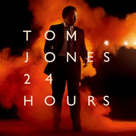 トム・ジョーンズ - 24 Hours