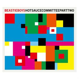 ビースティ・ボーイズ - Hot Sauce Committee Part 2