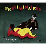 イギー・ポップ - プレリミネール