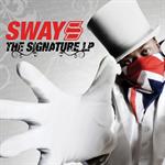 SWAY - ザ・シグニチャーL.P.