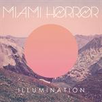 マイアミ・ホラー - Illumination