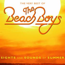 ビーチ・ボーイズ - サイツ・アンド・サウンド・オブ・サマー ザ・ヴェリー・ベスト・オブ・ビーチ・ボーイズ
