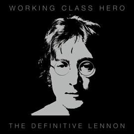 ジョン・レノン - ワーキング・クラス・ヒーロー